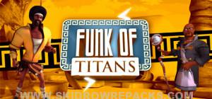 Funk of Titans Full Version