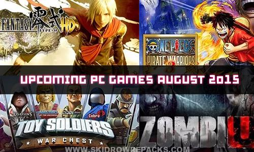 Upcoming PC Games August 2015