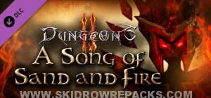 Dungeons 2 A Song of Sand and Fire Full Version