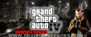 Grand Theft Auto IV The Complete Edition Repack 12.7 GB