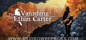 The Vanishing of Ethan Carter Redux Full Version