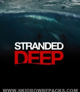 Stranded Deep Alpha v0.07 H1 Full Version