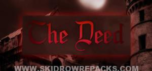 The Deed Full Version