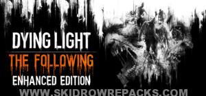 Dying Light The Following Enhanced Edition Full Version
