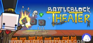 BattleBlock Theater Full Version