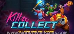 Kill to Collect Full Version