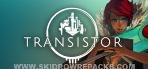 Transistor Full Version