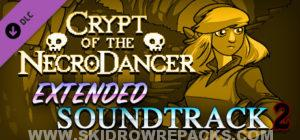 Crypt of the NecroDancer Extended Soundtrack 2 Full Version