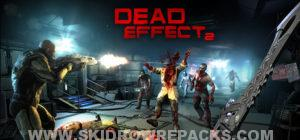 Dead Effect 2 Full Version