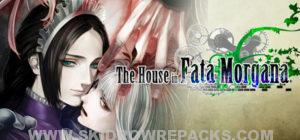 The House in Fata Morgana Full Version