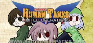 War of the Human Tanks - Limited Operations Full Version
