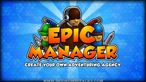 Epic Manager – Create Your Own Adventuring Agency! Full Version
