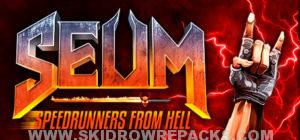 SEUM Speedrunners from Hell Free Download
