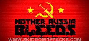 Mother Russia Bleeds Full Version