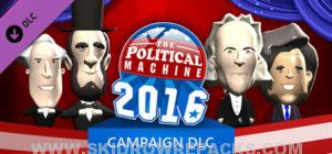 The Political Machine 2016 - Campaign Free Download