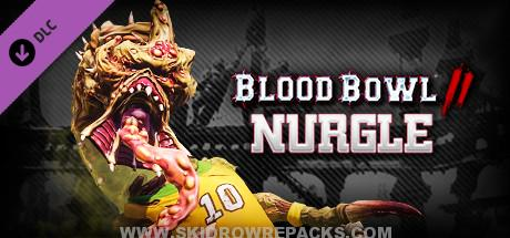 Blood Bowl 2 - Nurgle Full Version