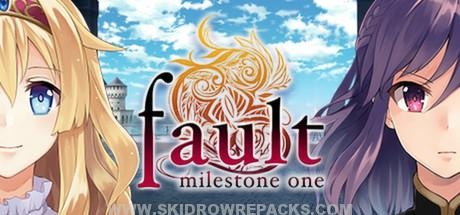 Fault - milestone one Full Version