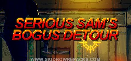 Serious Sam's Bogus Detour Full Version