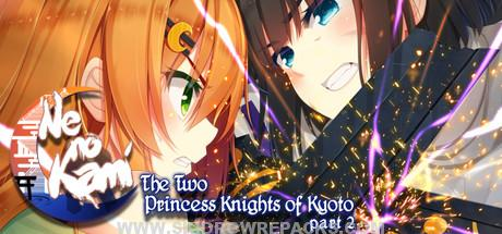 Ne no Kami – The Two Princess Knights of Kyoto Part 2 Free Download