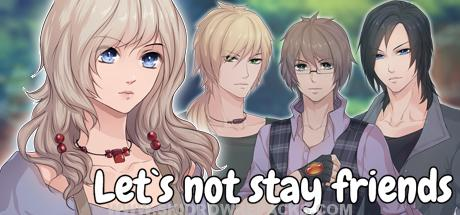 Let`s not stay friends Free Download