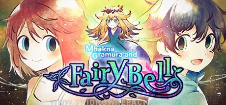 Mhakna Gramura and Fairy Bell Free Download