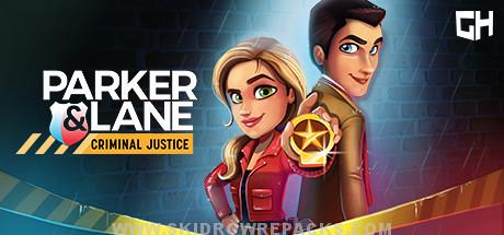 Parker & Lane: Criminal Justice Free Download