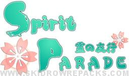 Spirit Parade Free Download
