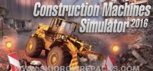 Construction Machines Simulator 2016 Cracked SKIDROW