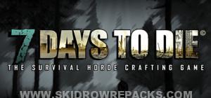 7 Days To Die Alpha 12.3 SKIDROW Full Crack