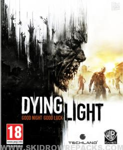 Dying Light v1.6.0 All DLCs Full Cracked