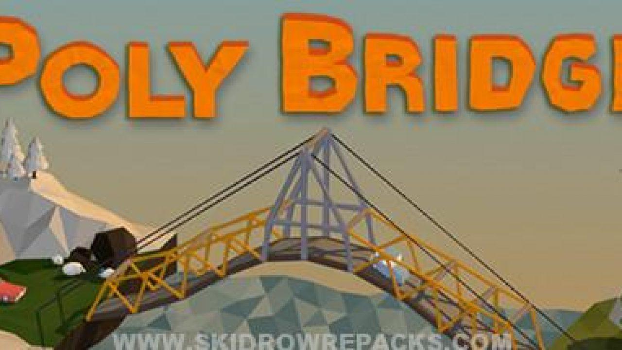 Poly Bridge Build 0 70rc1b Full Crack