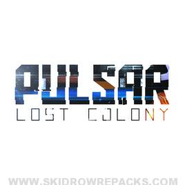 PULSAR Lost Colony Beta 1 Full Version