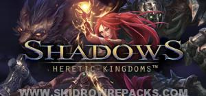 Shadows Heretic Kingdoms Digital Deluxe Edition Free Download