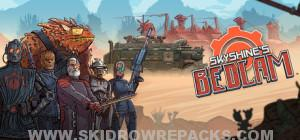 Skyshine's BEDLAM Full Version