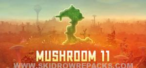 Mushroom 11 Full Version
