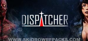 Dispatcher Full Version