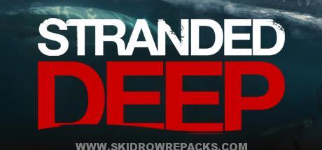 Stranded Deep Experimental HOTFIX 0.05 E7 Full Version