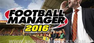 Football Manager 2016 Full Version