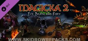 Magicka 2 Ice Death and Fury Free Download