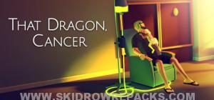 That Dragon, Cancer Full Version