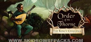 The Order of the Thorne - The King's Challenge Full Version