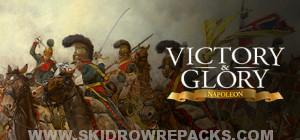 Victory and Glory Napoleon Full Version