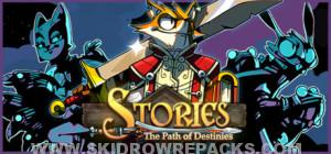 Stories The Path of Destinies Full Version
