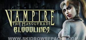 Vampire The Masquerade Bloodlines Full Version