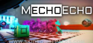 MechoEcho Full Version