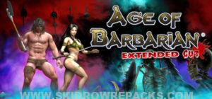 Age of Barbarian Extended Cut Full Version
