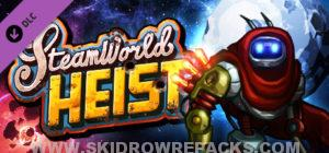 SteamWorld Heist The Outsider Full Version