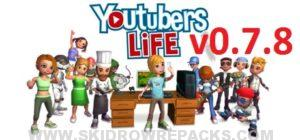 Youtubers Life v0.7.8 Full Version
