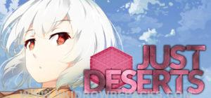 Just Deserts Full Version