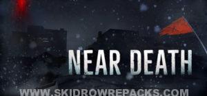 Near Death Full Version